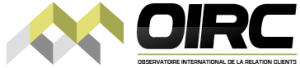 OIRC - OBSERVATOIRE INTERNATIONAL DE LA RELATION CLIENTS